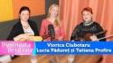 Viorica Ciubotaru, Lucia Pădureț și Tatiana Profire